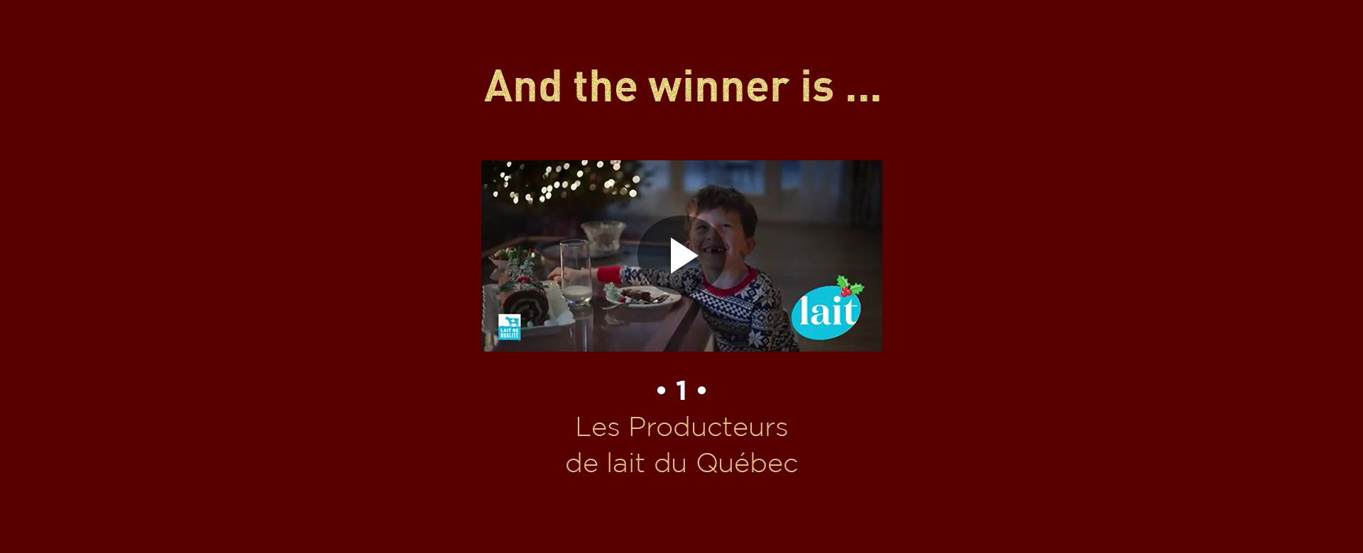 And the winner is ... Les Producteurs de lait du Québec